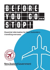 Essential information for New Zealanders travelling overseas.
